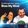 Dj Hlásznyik feat. Veron - Blow My Mind maxi lemez borító!