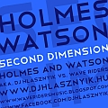 Holmes & Watson / Dj Hlásznyik vs. Wave Riders - Second Dimension - Album borító - Front.